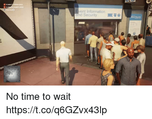 Information, Time, and Bayside: O EL  ent Information  and Security  Bayside No time to wait https://t.co/q6GZvx43lp