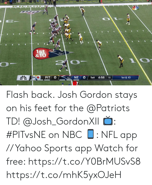 Memes, Nfl, and Patriotic: O F  K  1st  &10  0  PIT  NE  Steelers  1st  4:56  1st & 10  :15 Flash back.  Josh Gordon stays on his feet for the @Patriots TD! @Josh_GordonXII  📺: #PITvsNE on NBC 📱: NFL app // Yahoo Sports app  Watch for free: https://t.co/Y0BrMUSvS8 https://t.co/mhK5yxOJeH