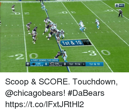 Memes, Nfl, and Drive: O NFL  1st&1O  2 0  4 FIRST DOWNS THIS DRIVE  ー-CAR4-2) O CCHI 0 1ST 9:14 6 1ST & 10  CAR 0  [4-2]  (2-4) Scoop & SCORE.  Touchdown, @chicagobears! #DaBears https://t.co/lFxtJRtHl2