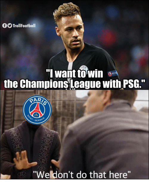 "Memes, 🤖, and  Psg: O olFootball  the ChampionsLeague with PSG.""  GERMA  ""Weldon't do that here"""