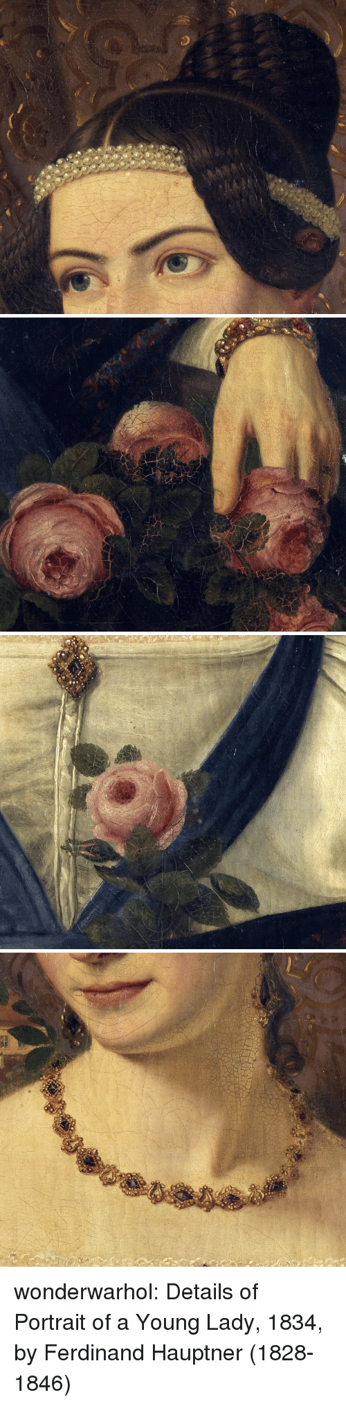 Young Lady: o so wonderwarhol: Details of Portrait of a Young Lady, 1834, by Ferdinand Hauptner (1828-1846)