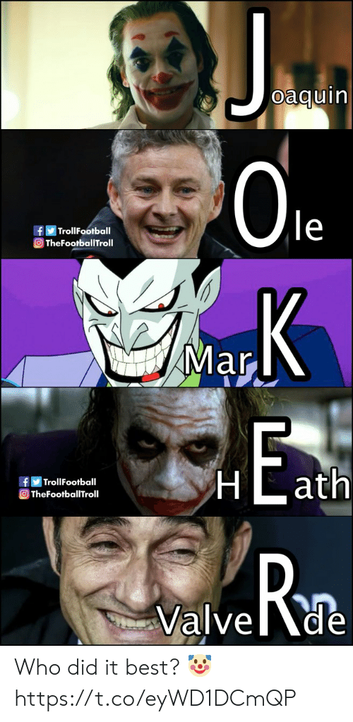 Trollfootball: oaquin  0le  fTrollFootball  TheFootballTroll  Mar  TrollFootball  OTheFootballTroll  Rn  Valvede Who did it best? 🤡 https://t.co/eyWD1DCmQP