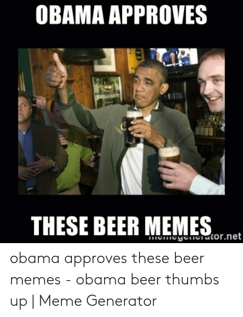 🅱️ 25+ Best Memes About Obama Beer Thumbs Up | Obama Beer