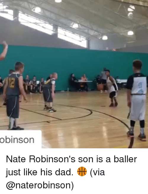 Nate Robinson: obinson Nate Robinson's son is a baller just like his dad. 🏀 (via @naterobinson)