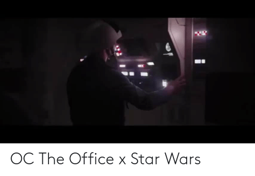 The Office: OC The Office x Star Wars