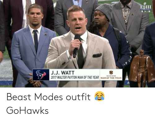 Seattle Seahawks: OCBS  J.J. WATT  2017 WALTER PAYTON MAN OF THE YEAR  FHE YE Beast Modes outfit 😂 GoHawks