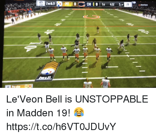 Sizzle: OCHI s 4325  89 Le'Veon Bell is UNSTOPPABLE in Madden 19! 😂 https://t.co/h6VT0JDUvY