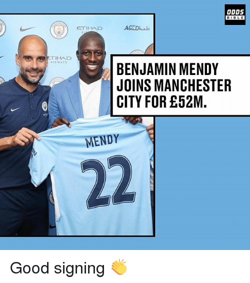 Bibled: ODDS  BIBLE  BIBL E  ETIHAD  TIHAD  AIRWAYS  BENJAMIN MENDY  JOINS MANCHESTER  CITY FOR £52M.  MENDY Good signing 👏