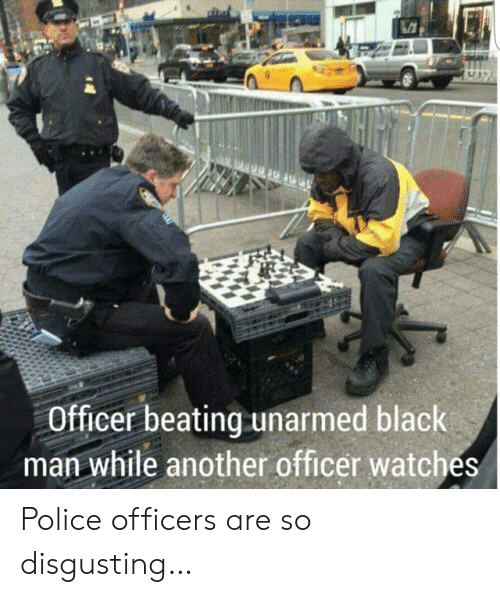 Unarmed: Officer beating unarmed black  man while another officer watches Police officers are so disgusting…