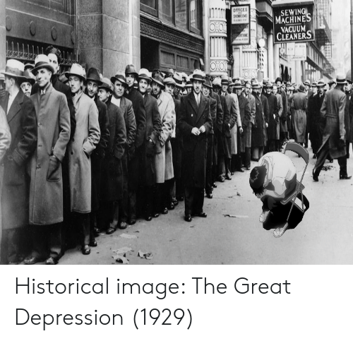 sewing machines: OFFICES  SHOWROM  SEWING  MACHINES  VACUUM  CLEANERS  TVE  மத Historical image: The Great Depression (1929)