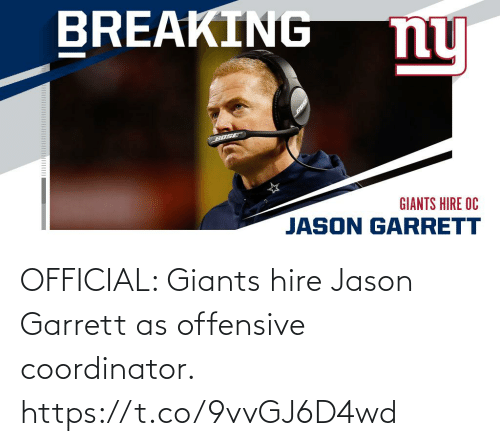 Giants: OFFICIAL: Giants hire Jason Garrett as offensive coordinator. https://t.co/9vvGJ6D4wd