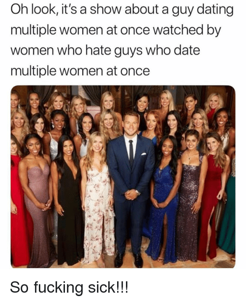 Dating, Fucking, and Memes: Oh look, It's a show about a guy dating  multiple women at once watched by  women who hate guys who date  multiple women at once So fucking sick!!!