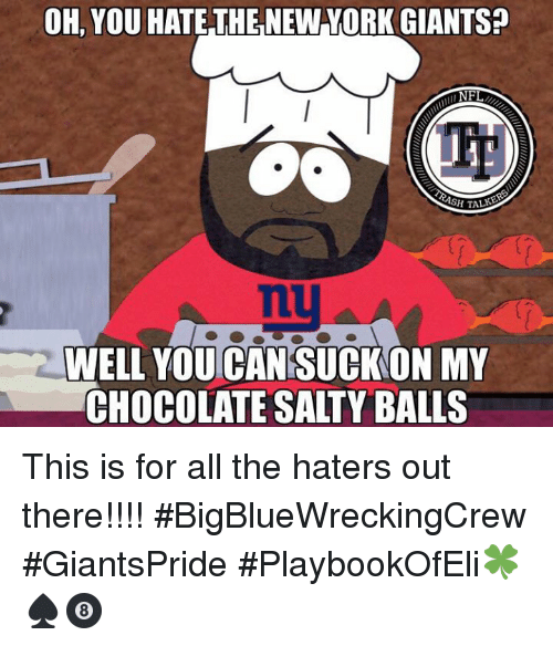 There's nothing Lick my chocolate salty balls something