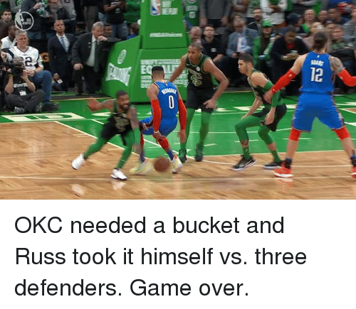 Defenders: OKC needed a bucket and Russ took it himself vs. three defenders.  Game over.