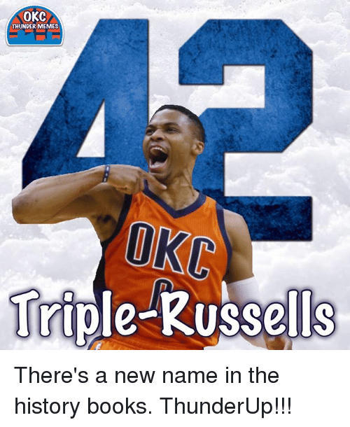 Books, Memes, and History: OKC  THUNDER MEMES  UKC  Trip There's a new name in the history books.  ThunderUp!!!