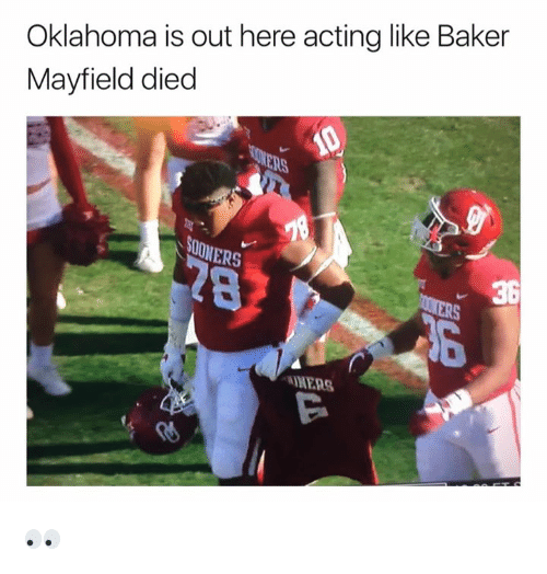Baker Mayfield: Oklahoma is out here acting like Baker  Mayfield died  NERS  36  MERS  偤 👀
