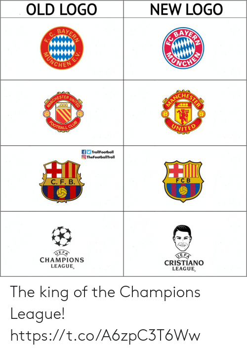 cristiano: OLD LOGO  NEW LOGO  BA  BAY  HESTER  ALL CL  TrollFootball  TheFootballTroll  FC B  CHAMPIONS  LEAGUE,  CRISTIANO  LEAGUE The king of the Champions League! https://t.co/A6zpC3T6Ww