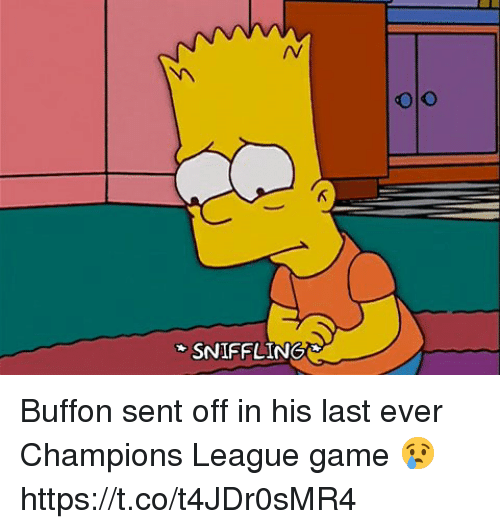 Soccer, Champions League, and Game: olo  SNIFFLING Buffon sent off in his last ever Champions League game 😢 https://t.co/t4JDr0sMR4