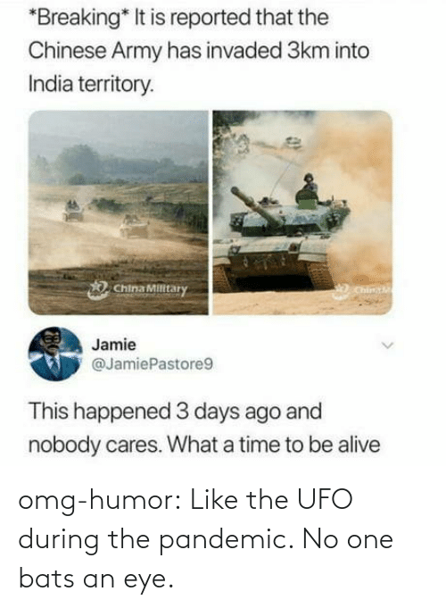 humor: omg-humor:  Like the UFO during the pandemic. No one bats an eye.