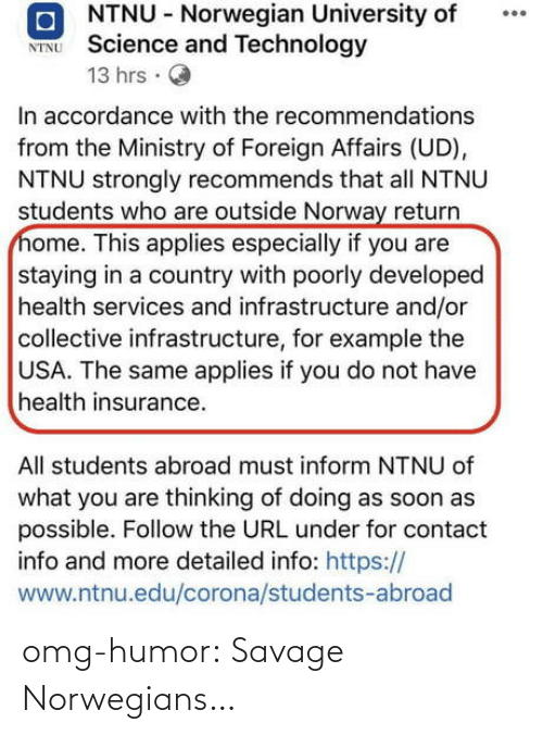 Savage: omg-humor:  Savage Norwegians…