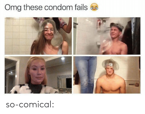 Condom Fails: Omg these condom fails so-comical: