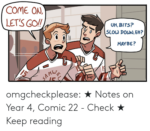 reading: omgcheckplease: ★ Notes on Year 4, Comic 22 - Check ★ Keep reading
