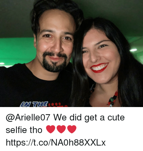 Cute, Memes, and Selfie: ON THE @Arielle07 We did get a cute selfie tho ❤️❤️❤️ https://t.co/NA0h88XXLx