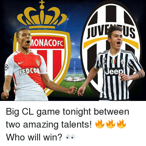 Jees: ONACOFC  MEDCOM  JUV  Jee Big CL game tonight between two amazing talents! 🔥🔥🔥 Who will win? 👀
