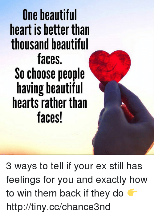 One Beautiful Heart Is Better Than Thousand Beautiful Faces So