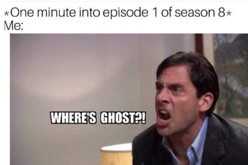 Game of Thrones, Ghost, and One: *One minute into episode 1 of season 8  Me:  WHERES GHOST?!