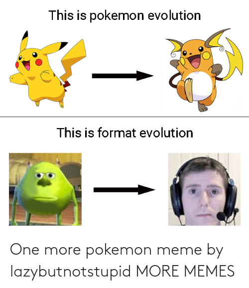 Pokemon: One more pokemon meme by lazybutnotstupid MORE MEMES