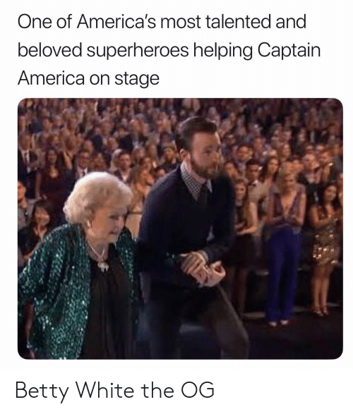 betty white: One of America's most talented and  beloved superheroes helping Captain  America on stage Betty White the OG