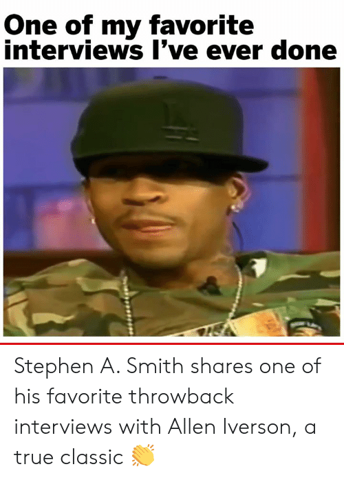 Allen Iverson, Memes, and Stephen: One of my favorite  interviews l've ever done Stephen A. Smith shares one of his favorite throwback interviews with Allen Iverson, a true classic 👏