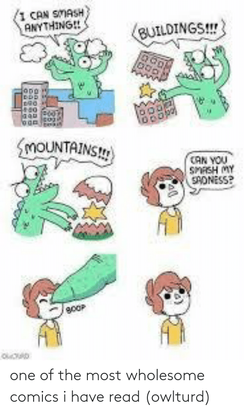 The Most: one of the most wholesome comics i have read (owlturd)