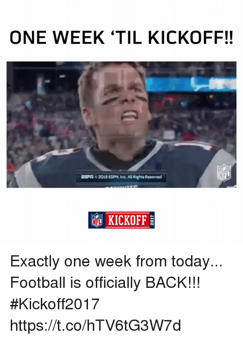 Espns: ONE WEEK 'TIL KICKOFF!!  c 2016 ESPN, Inc. All Rights Reserved  KICKOFF Exactly one week from today...  Football is officially BACK!!! #Kickoff2017 https://t.co/hTV6tG3W7d