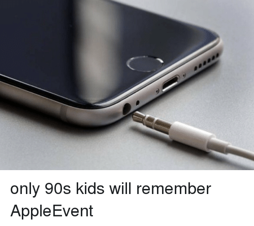 Only 90S Kid Will Remember: only 90s kids will remember AppleEvent