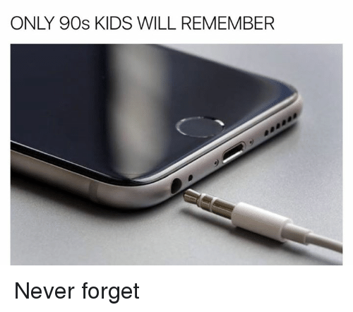 Only 90S Kid Will Remember: ONLY 90s KIDS WILL REMEMBER Never forget