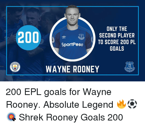 Bailey Jay, Everton, and Goals: ONLY THE  SECOND PLAYER  SportPesoTO SCORE 200 PL  GOALS  CHES  WAYNE ROONEY  Everton  CITY 200 EPL goals for Wayne Rooney. Absolute Legend 🔥⚽️🎯 Shrek Rooney Goals 200