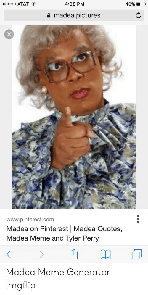 Oooo AT&T 408 PM 40% Madea Pictures Wwwpinterestcom Madea on ...