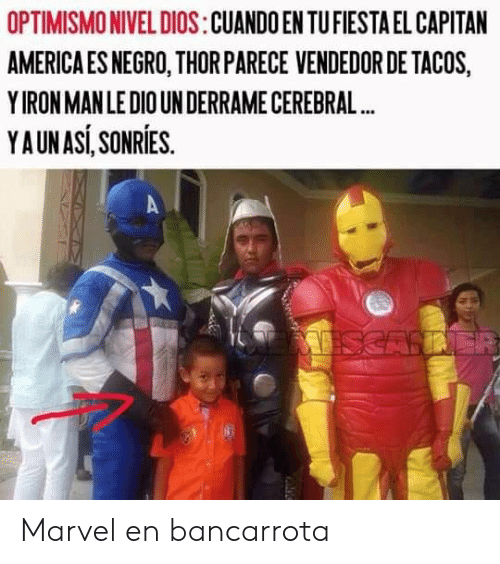 America, Marvel, and Asi: OPTIMISMO NIVEL DIOS:CUANDO EN TUFIESTA EL CAPITAN  AMERICA ES NEGRO, THORPARECE VENDEDOR DE TACOS,  YIRON MANLEDIOUN DERRAME CEREBRAL..  Y AUN ASI, SONRİES Marvel en bancarrota