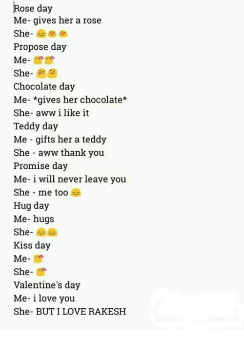 Ose Day Me Gives Her A Rose Propose Day Me She Chocolate Day Me