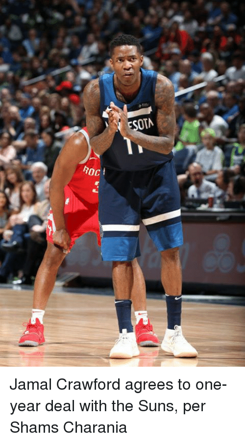 roc: OTA  ROC  oct Jamal Crawford agrees to one-year deal with the Suns, per Shams Charania