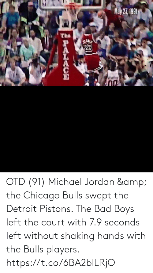 Jordan: OTD (91) Michael Jordan & the Chicago Bulls swept the Detroit Pistons.   The Bad Boys left the court with 7.9 seconds left without shaking hands with the Bulls players.    https://t.co/6BA2blLRjO