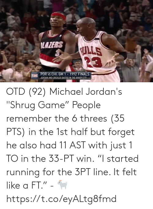 """Started: OTD (92) Michael Jordan's """"Shrug Game""""  People remember the 6 threes (35 PTS) in the 1st half but forget he also had 11 AST with just 1 TO in the 33-PT win.  """"I started running for the 3PT line. It felt like a FT."""" - 🐐  https://t.co/eyALtg8fmd"""