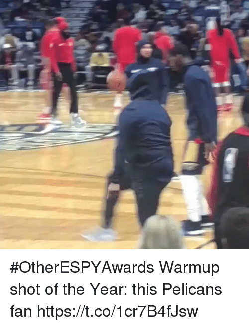 Sports, Shot, and This: #OtherESPYAwards  Warmup shot of the Year: this Pelicans fan https://t.co/1cr7B4fJsw