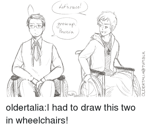 Target, Tumblr, and Blog: ot's race  rowa  russia  Mant oldertalia:I had to draw this two in wheelchairs!