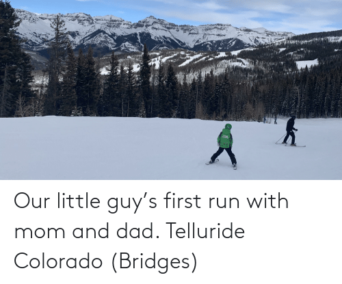telluride: Our little guy's first run with mom and dad. Telluride Colorado (Bridges)