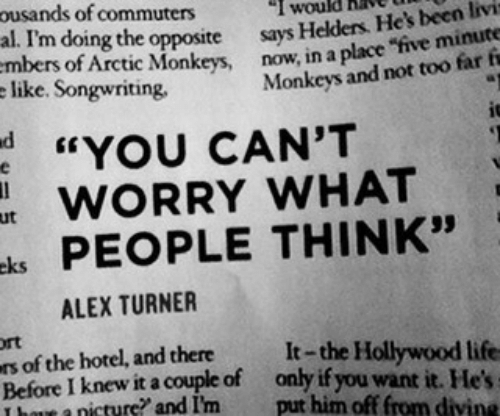 """divine: ousands of commuters  al. I'm doing the opposite says  like. Songwriting  I would hav  Helders. He's been livi  of Arctic Monkeys, now, in a place """"five minute  Monkeys and not too far fi  d YOU CAN'T  WORRY WHAT  ks PEOPLE THINK""""  ut  ALEX TURNER  rt  s of the hotel, and thereIt-the Hollywood life  Before I knew it a couple of only if you want it. He  T bowe a nicture? and I'm put him off from divine"""