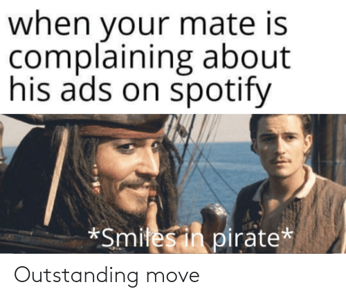 move: Outstanding move