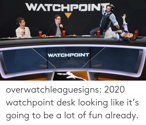 Looking Like: overwatchleaguesigns:  2020 watchpoint desk looking like it's going to be a lot of fun already.